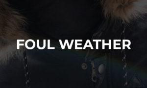 Foul Weather Wear